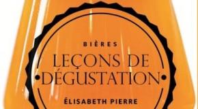 Bières : Leçons de dégustation par Elisabeth Pierre